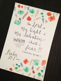Original Hand Painted & Lettered Print >> Psalm 27:1