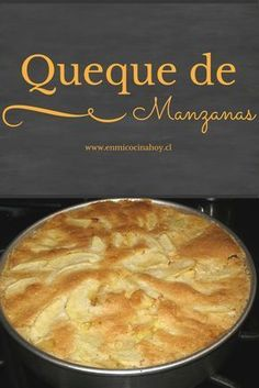 Apple Recipes, Sweet Recipes, Cake Recipes, Chilean Recipes, Chilean Food, Pastry Cake, Food Humor, Desert Recipes, Sweet Bread