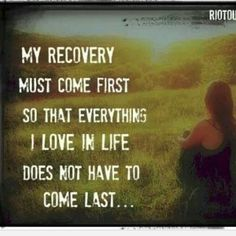 Recovery comes first!