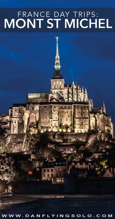 Discover Mont St Michel in Northern France