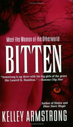 """Bitten by Kelley Armstrong. The first in the """"Women of the Otherworld"""" series. A Great series!"""