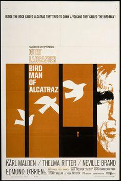 Birdman of Alcatraz (1962) USA United Artists directed by John Frankenheimer. Burt Lancaster, Don Stroud, Telly Savalas, Thelma Ritter, Karl Malden, Neville Brand.