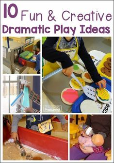 10 Dramatic Play Ide