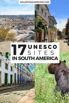 17 UNESCO Heritage Sites in South America You Need to Add to Your Bucket List