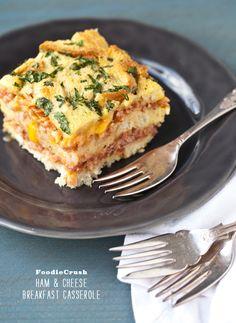 FoodieCrush. Ham & Cheese Breakfast Casserole.