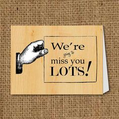 We Will Miss You Card by ToodleLooWS on Etsy, $4.00