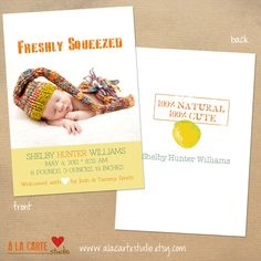 Freshly Squeezed- Birth Announcement