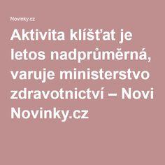 Aktivita klíšťat je letos nadprůměrná, varuje ministerstvo zdravotnictví– Novinky.cz