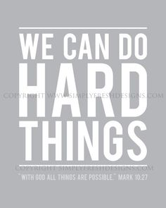 We Can Do Hard Things Subway Art Digital by simplyfreshdesigns Great Quotes, Me Quotes, Inspirational Quotes, Wall Quotes, Family Motto, Subway Art, Spiritual Inspiration, Good Thoughts, Quotable Quotes