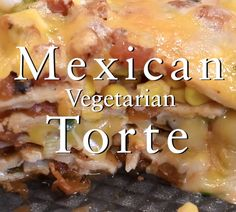 This savory Mexican torte is warm, slightly spicy and full of flavor, it feeds 8 and makes a great meal anytime. Serve with fire roasted salsa, sour cream, guacamole and ice-cold Mexican beer.