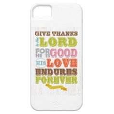 Christian Scriptural Bible Verse - Psalm 107:1 iPhone 5/5S Cases