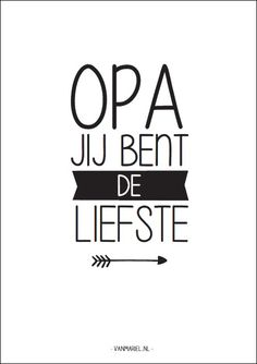 Oma jij bent de liefste - Buy it at www. Words Quotes, Qoutes, Sayings, Bullet Journal Travel, Love Of My Life, My Love, Day Wishes, Silhouette Cameo, Cool Words