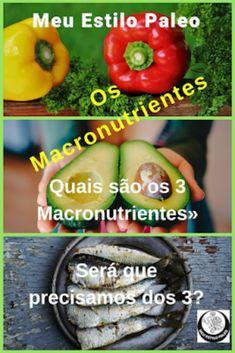 Existem apenas 3 macronutrientes: gordura, proteína e hidratos de carbono. Será que têm todos o mesmo peso na nossa alimentação? Podemos fazer uma alimentação apenas pensando nos macronutrientes? Dieta Paleo, Pickles, Cucumber, Vegetables, Food, Healthy Lifestyle, Fat, Vegetable Recipes, Eten