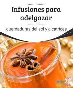 #Infusiones para #Adelgazar   Conoce algunas infusiones ideales para adelgazar. #PerderPeso