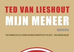 Mijn meneer | Ted van Lieshout
