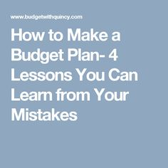 Nobody is born a financier, and there is no fool-proof budget plan out there. Even the wealthy make financial mistakes; we just have to learn some lessons! Home Budget Worksheet, Learn From Your Mistakes, Making A Budget, Budgeting Worksheets, Budget Plan, Get Out Of Debt, Personal Finance, How To Plan, How To Make