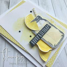 Lemon Zest Stamp Set, Jar of Love Stamp Set, Lemon Builder Punch, Everday Jars Framelits Dies by Stampin' Up! for a Birthday Card by Stesha Bloodhart, Stampin' Hoot!