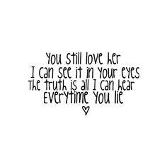 Every time you lie - Demi Lovato