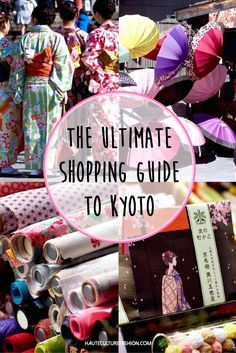 Girly gift guide to Kyoto, Japan.