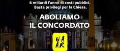 #Concordato: quanto costa allo Stato italiano la #Chiesa Cattolica? La petizione dell' #UAAR per dire basta ai privilegi del #Vaticano