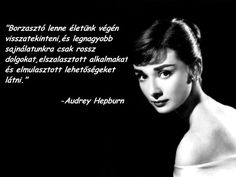 "Képtalálat a következőre: ""audrey hepburn idézetek"" Audrey Hepburn, Qoutes, Life Quotes, Live Laugh Love, Coco Chanel, Positive Quotes, Thoughts, Humor, Motivation"