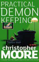 """Practical Demonkeeping"" Christopher Moore, still my favorite!"