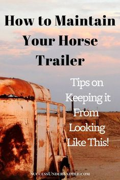How to maintain your horse trailer. How to do annual maintenance on your horse trailer. What to discuss with your mechanic during your annual horse trailer maintenance. Horse Stalls, Horse Barns, Horse Trailer Organization, Western Horse Tack, Western Saddles, Horse Care Tips, Horse Training Tips, Horse Grooming, Equestrian Problems