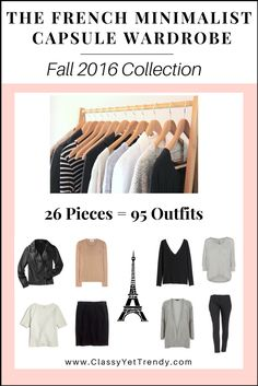 Click Here To Return To The Blog Go To The E-Book Store    SEE THE *NEW* WINTER 2017 FRENCH MINIMALIST E-BOOK      Is your closet full of clothes, but you have nothing to wear? You need… The French Minimalist Capsule Wardrobe e-Book! A Neutral Capsule Wardrobe with a French Flair!   A complete capsule wardrobe guide for the…