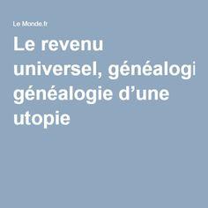 Le revenu universel, généalogie d'une utopie