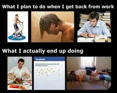 What I Plan On Doing Vs. What I'll Actually Do