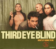 "7.14.12 - Third Eye Blind ""How's It Going To Be"""