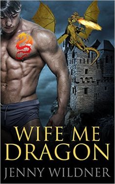 BBW PARANORMAL ROMANCE: WOLF SHIFTER ROMANCE: Wife Me Dragon (Alpha Male Dragon Shapeshifter Romance) (Werewolf Devil Vampire Shifter Romance Short Stories) - Kindle edition by Jenny Wildner. Mystery, Thriller & Suspense Kindle eBooks @ Amazon.com.