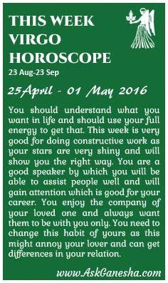This Week Virgo Horoscope (25 April 2016 - 01 May 2016). Askganesha.com