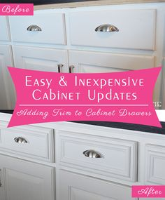 Easy (and Inexpensive) Cabinet Updates: Adding Trim To Cabinets Drawers