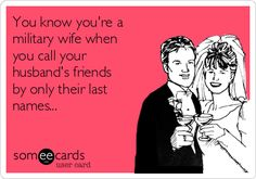 15 Meme's every Military Spouse can relate to! Read more here >> http://qoo.ly/8386b/0