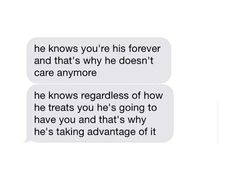 Yes and he knows that when she leaves him just like he left me, he can just run back to me because I always forgive him way too easily and he always seems to be able to win my heart back