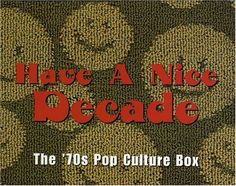 Have A Nice Decade: The '70s Pop Culture Box   Have A Nice Decade: The '70s Pop Culture Box (1998/Rhino) 160 tracks (incuding 61 #1 Hits) Limited giant digipack (26x20 cm) plus 80 page book with hundreds of historical photos, facts and memories from the decade that just won't die. Included news flashes from the most culturally significant events of the 70's - Unbelievable Set !   Medium 1   Love Grows (Where My Rosemary Goes) - LIGHTHOUSE, Edison  Venus - SHOCKING BLUE  Rose Garden -..