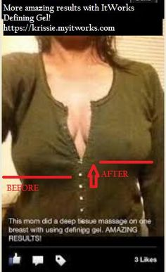ItWorks Defining Gel, Breast Lift!  I'm working on mine, going to wrap them as well :) That beats $5k  surgery!