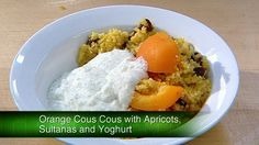 Orange Cous Cous with Sultanas and Yoghurt | The Biggest Loser