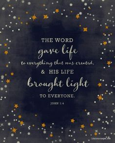 "faithprayers: ""John 1:4 """