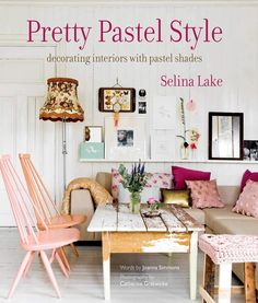 Pretty Pastel Style ~ Decorating Interiors with Pastel Shades
