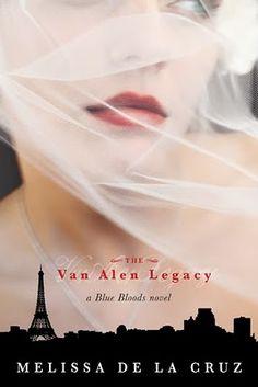 Van Alen Legacy. Blue Bloods Book 4 by Melissa de la Cruz