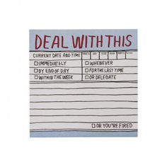 Deal with this sticky notes
