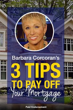 "3 tips to pay off your mortgage from Real Estate expert Barbara Corcoran. Read the ""Shark Tank"" star's guide on how to pay off your mortgage faster by taking advantage of today's low interest rates! Eyebrow Makeup Tips Money Tips, Money Saving Tips, Money Plan, Saving Ideas, Earn Money, Barbara Corcoran, Pay Off Mortgage Early, Paying Off Mortgage Faster, Just In Case"