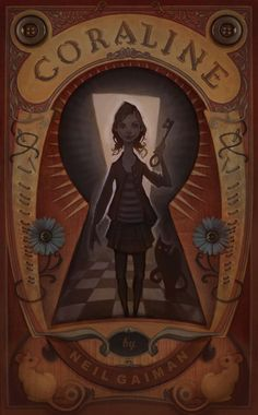 A book cover for Coraline by Mr. Neil Gaiman   Audrey Benjaminsen 2012