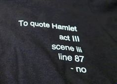 To Quote Hamlet Act III,  Scene iii, Line 87, 'No'