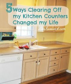 Clear off your kitchen counters!?! How clearing my kitchen counters changed my life at LiveRenewed.com