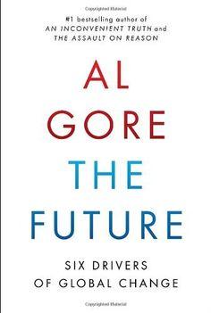 The Future: Six Drivers of Global Change di Albert Gore, http://www.amazon.it/dp/0812992946/ref=cm_sw_r_pi_dp_DdSvrb16DX9D8