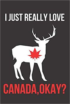 Amazon.com: I Just Really Love Canada, Okay? :Perfect Gift For Canada Lovers & Canadians,Canada Notebook Journal To Write In For Men,Women,Girl,Boys,Kids,gifts ... Gift, 120 Pages, 6X9, Soft Cover, Matte Fish (9781650619286): Canada Lovers Gift Publishing: Books Lovers Gift, Gift For Lover, Canada Quotes, Journal Notebook, Kids Gifts, Men And Women, Kids Boys, Fish, Writing