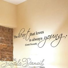 A romantic vinyl wall phrase for lovers young at heart... Great Valentine's Day or Anniversary Gift
